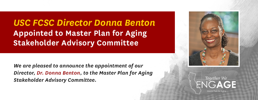 USC FCSC DIRECTOR DONNA BENTON APPOINTED TO<br> MASTER PLAN FOR AGING STAKEHOLDER ADVISORY COMMITTEE