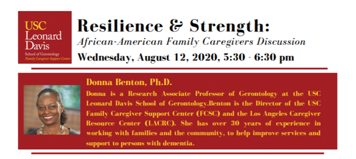 Resilience & Strength: African-American Family<br>Caregivers Discussion <b>(Aug. 12, 2020 5:30PM PST)</b>
