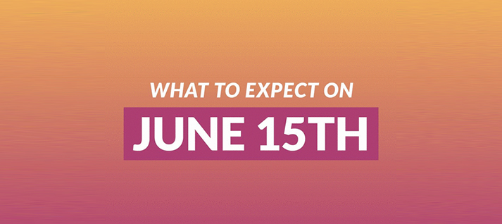 What to Expect on June 15