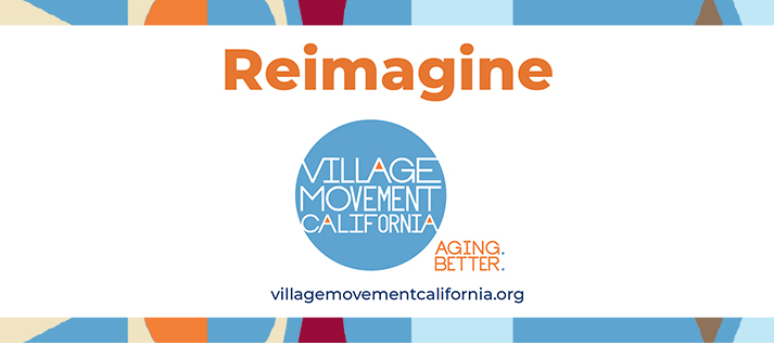 Village Movement California's: Reimagine<br><b>(June 15 & 16, 2021)</b>
